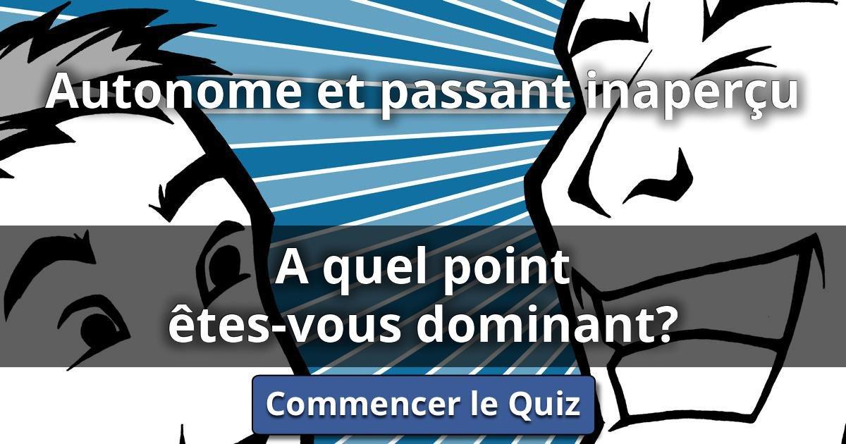 Autonome et passant inaper u a quel point tes vous dominant lusorlab quizzes - Quel dormeur etes vous ...