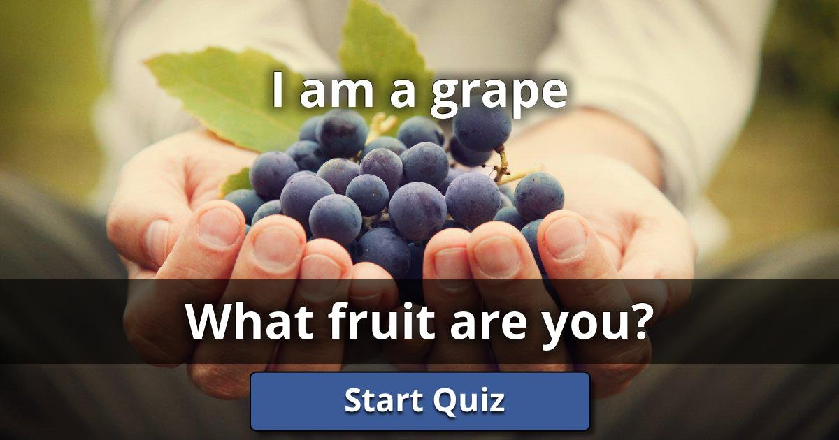 i am a grape what fruit are you lusorlab quizzes. Black Bedroom Furniture Sets. Home Design Ideas